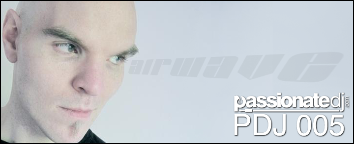 PDJ 005 – Life of a Full-Time DJ & The State of Modern Trance w/Laurent Véronnez (aka Airwave)